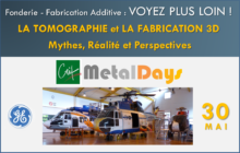 CTIF MetalDays Tomographie et Fabrication Additive